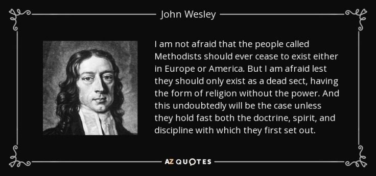 quote-i-am-not-afraid-that-the-people-called-methodists-should-ever-cease-to-exist-either-john-wesley-131-60-30